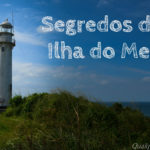 Segredos da Ilha do Mel