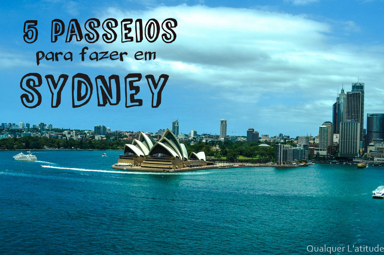 5 passeios imperdíves em Sydney